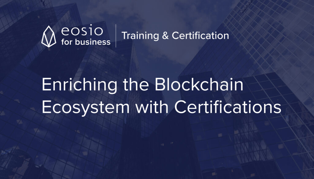 This image has an empty alt attribute; its file name is EOSIO_TrainingCertification-1024x585.jpg