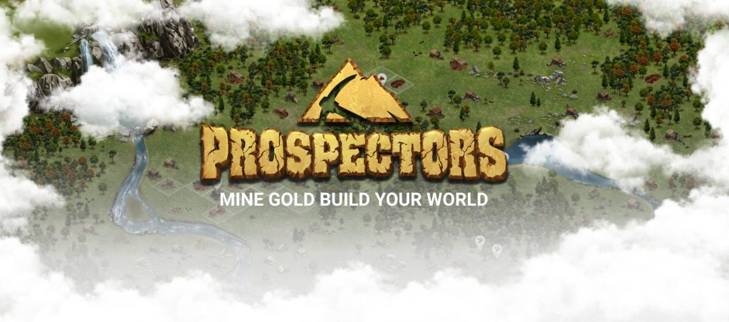 Prospectors - Mine Gold Build Your World