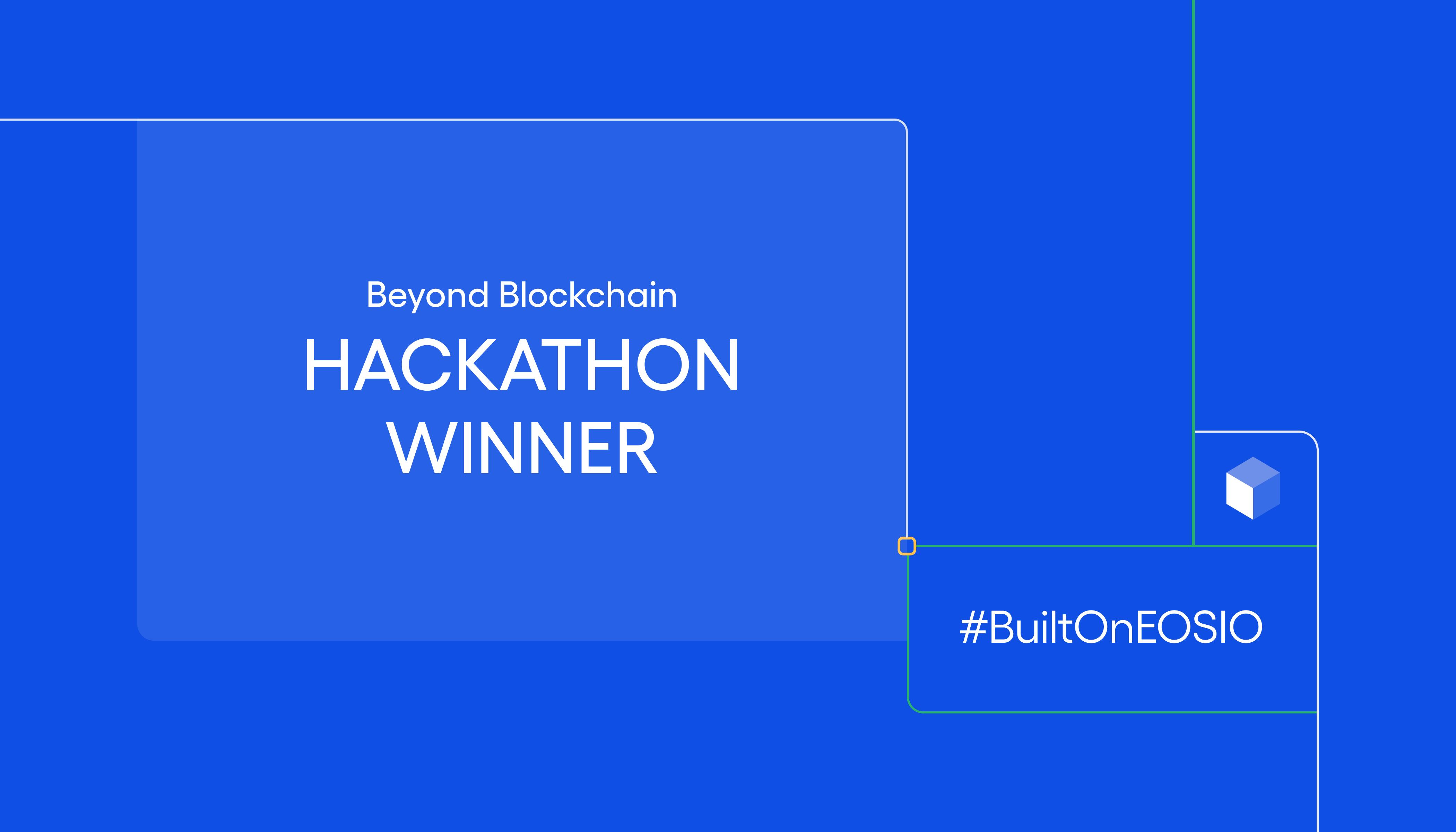 EOSIO Beyond Blockchain Hackathon Winner Announced - featured image